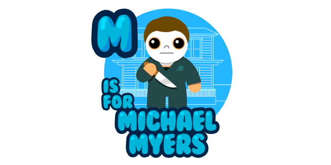 Graphic for m-is-for-michael-myers