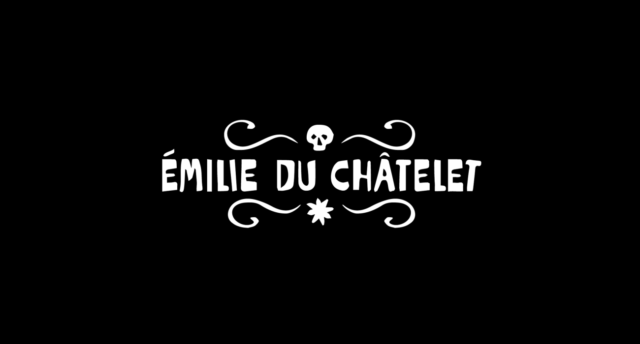 A fake band t-shirt for  Emilie du Chatelet: She furthered our understanding on the nature of light, and predicted infrared radiation, proved that kinetic energy was indistinct from momentum, and invented the idea of financial derivatives