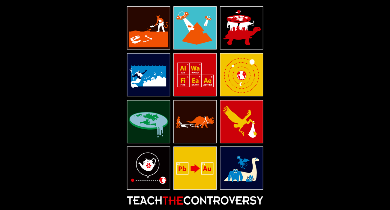 A religious parody t-shirt:  If you want to teach one controversy, you gotta teach them all!