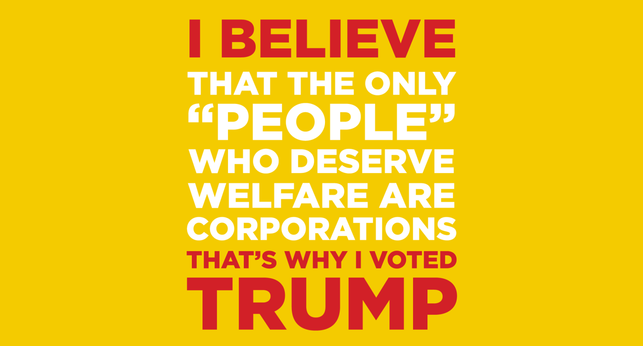 Hillary doesn't realize the only 'people' who deserve welfare are corporations, that's why I'm voting tea party