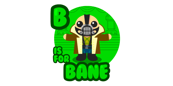 Graphic for b-is-for-bane