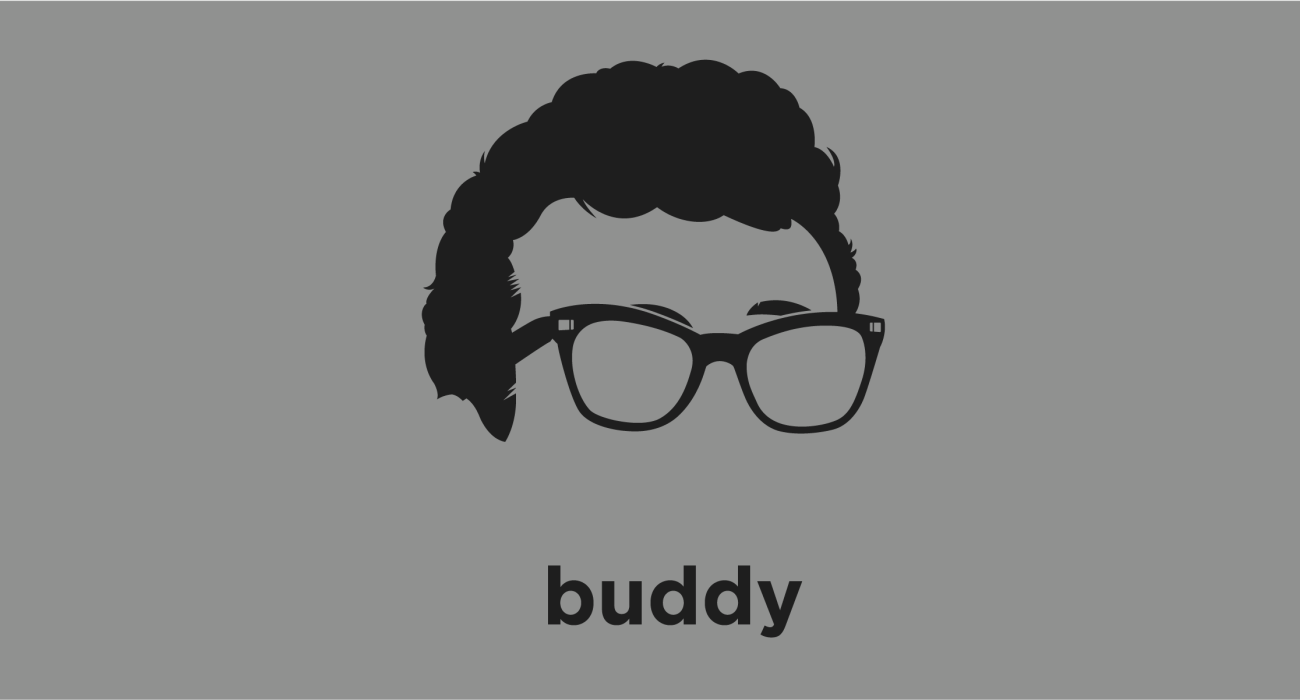 Buddy Holly: An American musician, singer-songwriter and record producer who was a central and pioneering figure of mid-1950s rock and roll. During his short career he is often regarded as the artist who defined the traditional rock-and-roll lineup of two guitars, bass, and drums.