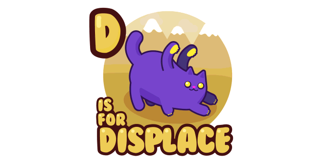 Graphic for d-is-for-displace