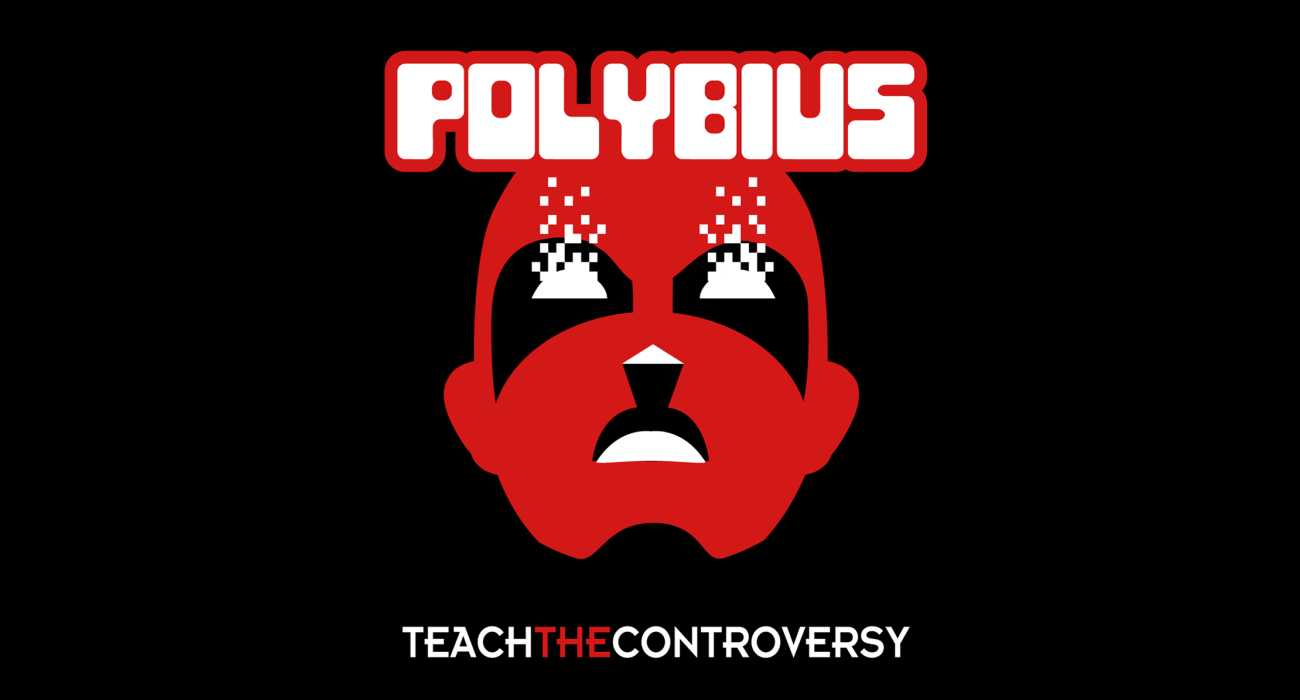 Polybius is a supposed arcade game featured in an Internet urban legend. According to the story, the game was released to the public in 1981, and caused its players to go insane, but a short time after its release, it supposedly disappeared without a trace.