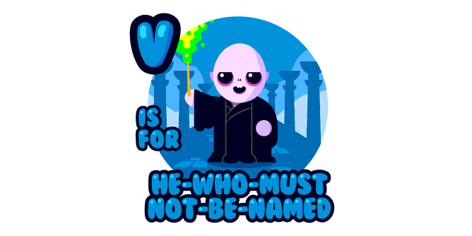 Graphic for v-is-for-he-who-must-not-be-named